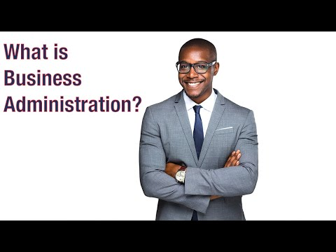 What is Business Administration?