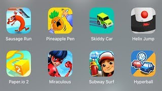 Sausage Run,Pineapple Pen,Skiddy Car,Helix Jump,Paper io,Miraculous,Ladybug,Subway Surf,Hyperball