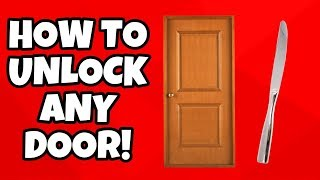 HOW TO UNLOCK ANY DOOR USING A BUTTERKNIFE OR A CARD!