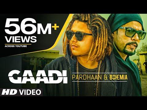 gaadi official video song bohemia pardhaan sukhe muzical doc
