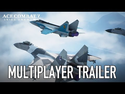 Ace Combat 7: Skies Unknown - PS4/XB1/PC - Multiplayer Trailer thumbnail