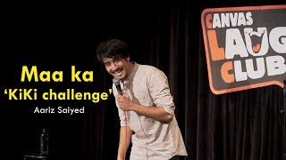 Maa ka kiki challenge | Stand-Up Comedy by Aariz Saiyed