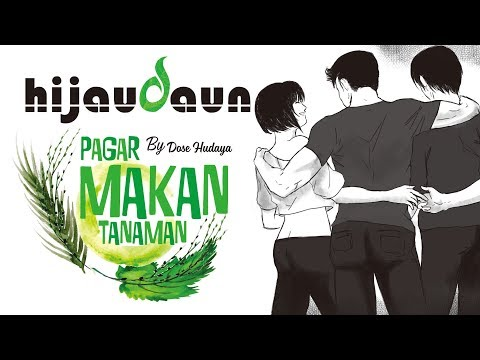 Hijau Daun - Pagar Makan Tanaman (Official Video Lyric)