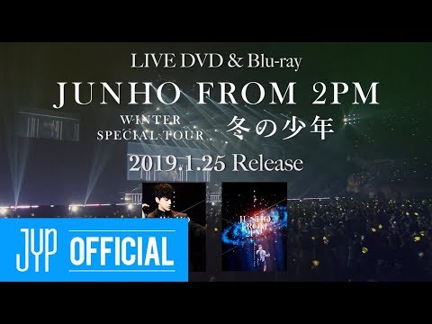 "JUNHO (From 2PM) Winter Special Tour ""冬の少年"" Digest Video"