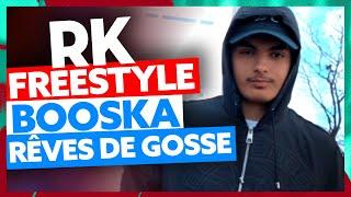 RK I Freestyle Booska Rêves de Gosse