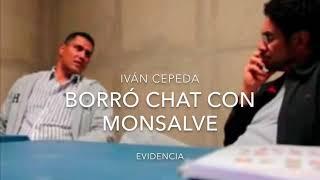 Iván Cepeda borró chat con Juan Guillermo Monsalve. Evidencia