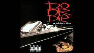 Do Or Die - Another One Dead And Gone - Picture This