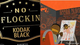 My Top 10 Kodak Black Songs