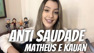 Matheus & Kauan   Anti Saudade (cover Isa Guerra)
