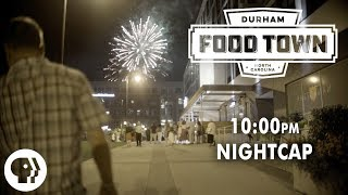10 p.m.   Nightcap   Food Town   PBS Food