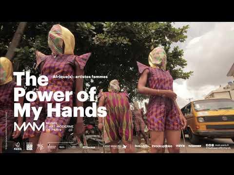 Exposition The Power of my hands au Musée d'Art Moderne