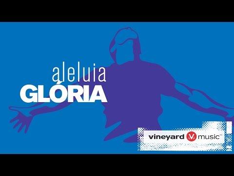 Música Aleluia, glória (Hallelujah Glory)