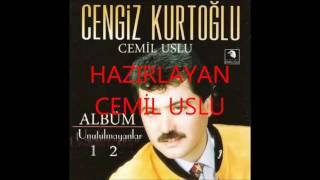 Cengiz Kurtoğlu -  Unutulmayanlar 1-2 Full Albüm ( CEMİL USLU )