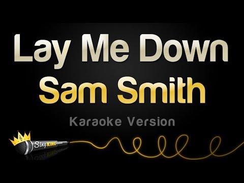 Sam Smith - Lay Me Down (Karaoke Version)