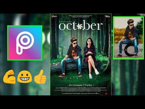 October movie poster editing in PicsArt | movie poster editing in PicsArt | Dq Editz