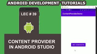 Content Provider to Get Contacts Android Example | 39 | Android Development Tutorial for Beginners