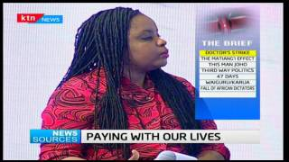 News Sources: do Doctors care about what Kenyans think or they just want money?, 7/12/16 Part 1
