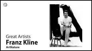 Franz Kline | Great Artists | ArtNature