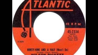 Wilson Pickett-Ninety Nine and a Half Wont Do 1966
