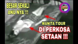 Download Video 😨 Wanita DI perkosa SETAN sampai telanjang | besar sekali anunya 😨😰 MP3 3GP MP4