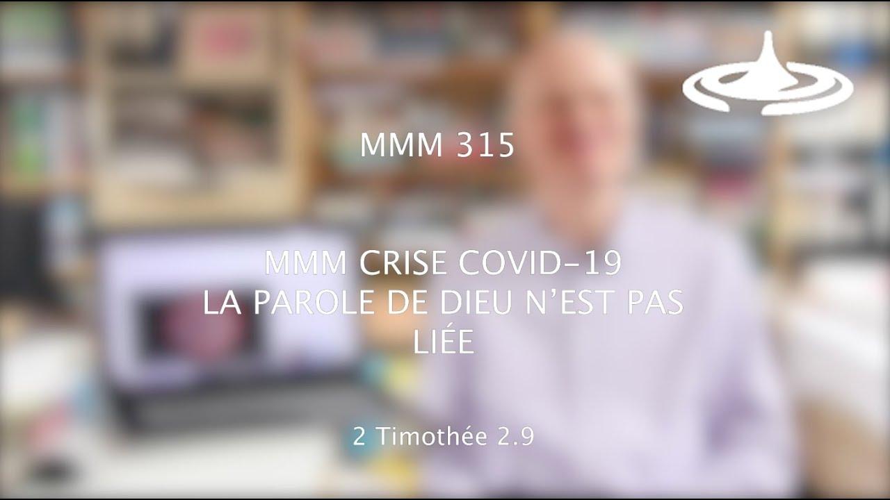SPECIAL COVID-19 : La Parole de Dieu n'est pas liée (2 Tim 2.9)