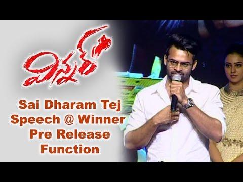 Sai Dharam Tej Speech at Winner Pre - Release Event