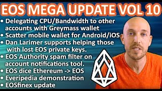 EOS Mega Update Vol 10: EOSfinex, Delegate CPU/Bandwidth to others, Scatter mobile, Everipedia demo