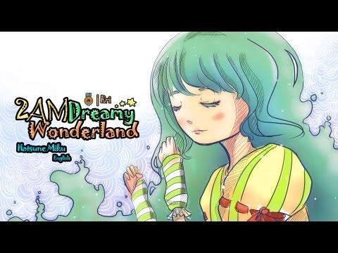 VerseQuence - 2AM Dreamy Wonderland ft. Hatsune Miku [Eng V3] [Original]