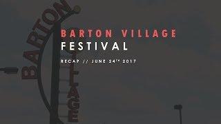 Barton Festival 2017 Recap Vid!