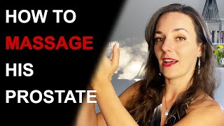 10 TIPS FOR AN AMAZING PROSTATE MASSAGE