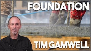 """Foundation"" Tim Gamwell (United With Christ 06/01/17)"
