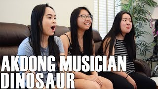 Akdong Musician   Dinosaur (Reaction Video)