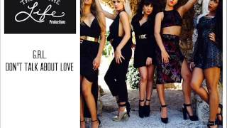 G.R.L.   Don't Talk About Love
