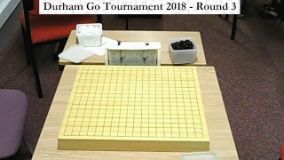 Durham Go Tournament 2018 - Round 3