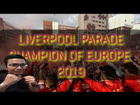 LIVERPOOL CHAMPIONS OF EUROPE PARADE COMPILATION