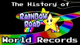 The History of Rainbow Road World Records