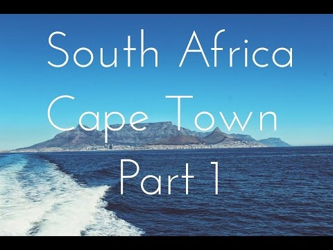 South Africa, Cape Town: Part 1 | Youtube By Harrison