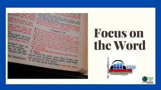 Focus On the Word | Bible Study | 19th June 2020 | Part 1