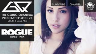GQ Podcast - Drum and Bass Mix & Rogue Guest Mix [Ep.70]