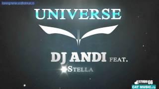 Dj Andi feat. Stella - Universe (Official Single)
