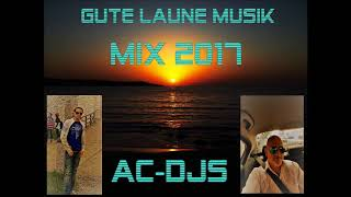 Deutsche Musik Mix Party  2017 AC-DJs