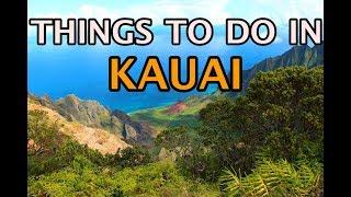 Top Things To Do On Kauai, Hawaii 4K