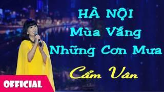 Hà Nội Mùa Vắng Những Cơn Mưa - Cẩm Vân [Official Audio]