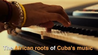 The African Roots of Cuba
