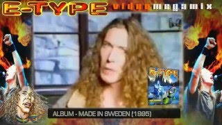 E-TYPE ♛ Megamix 2015 ♛ 23 Hits (1994-2011)