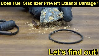 Does Fuel Stabilizer Prevent Ethanol Damage?  Let's find out!