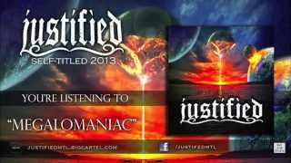 Justified - Megalomaniac