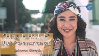 Uut Permatasari - Hak E Hak E [Official Music Video]