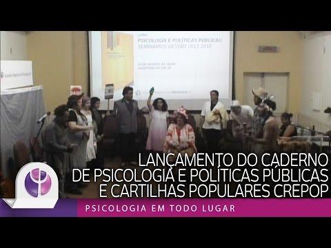 Lançamento do Caderno de Psicologia e Políticas Públicas e Cartilhas Populares CREPOP