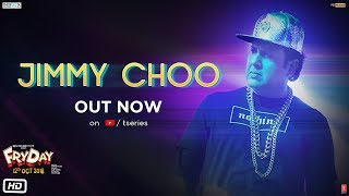 Jimmy Choo Video |  FRYDAY | Govinda | Varun Sharma | Fazilpuria | Natasa Stankovic
